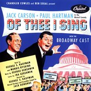 Of thee i sing: music from the original broadway cast cover image