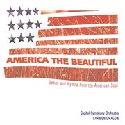 America the Beautiful - Songs From the Heart of America