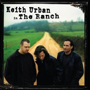 Keith urban in the ranch cover image