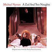 A Zed and Two Noughts: Music From the Motion Picture