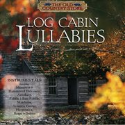 Log cabin lullabies cover image