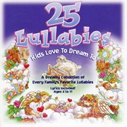 25 lullabies kids love to dream cover image