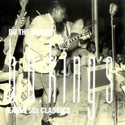 Do the boogie! b.b. king's early 50s classics cover image