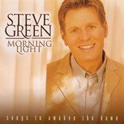 Morning Light: Songs to Awaken the Dawn