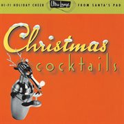 Ultra-lounge / christmas cocktails cover image