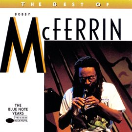 Cover image for The Best Of Bobby Mcferrin