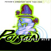 Poison's greatest hits, 1986-1996 cover image