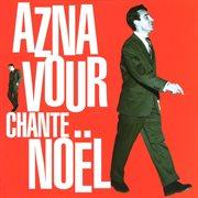 Aznavour Chante No︠l