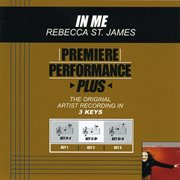 Premiere Performance Plus: in Me