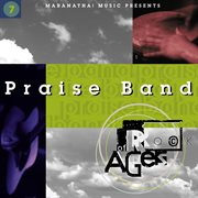 Praise Band 7 - Rock of Ages