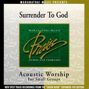Acoustic worship: surrender to god cover image