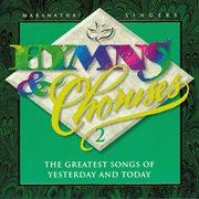 Hymns & Choruses Vol. 2