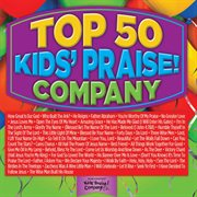 Top 50 kids' praise! company cover image
