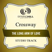 The Long Arm of Love