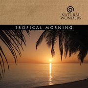 Tropical morning cover image