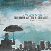 Thunder After Lightning- the Uncut Demos