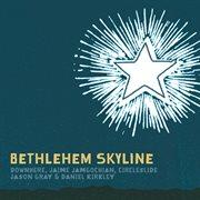 Bethlehem skyline cover image