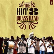 Rock With the Hot 8 Brass Band