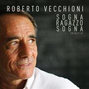 Sogna, Ragazzo, Sogna - the Best of