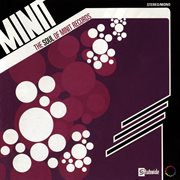 The Soul of Minit Records