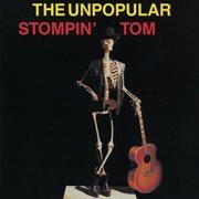 The Unpopular Stompin' Tom