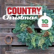 10 great country christmas songs cover image