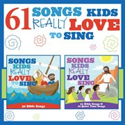 61 songs kids really love to sing cover image