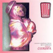 Canzoni, Preghiere E Danze Del Ii Millennio - Sezione Europa