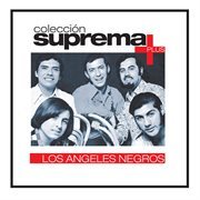 Coleccion suprema plus- los angeles negros cover image