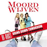 Bring Down Tomorrow
