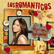 Los Romanticos - Myriam Hernandez