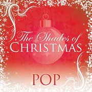 Shades of christmas: pop cover image