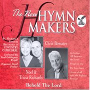The New Hymn Makers Behold the Lord