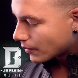 Cover image for J Balvin Mix Tape