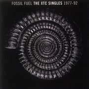 Fossil fuel: the xtc singles collection 1977 - 1992 cover image