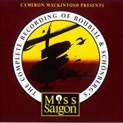 Miss saigon (cameron mackintosh presents) cover image