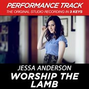 Worship the Lamb (performance Track) - Ep