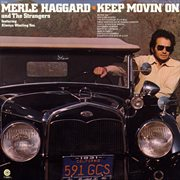A portrait of Merle Haggard: Keep movin' on cover image