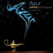 Azur-arabiant Grooves From Fouad Nohra
