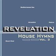 House Hymns Vol.3