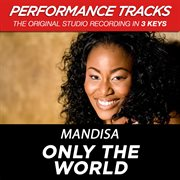 Only the World (performance Tracks) - Ep