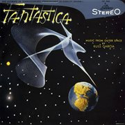 Fantastica - music from outer space cover image