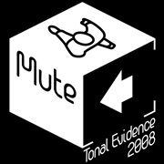 Mute tonal evidence 2008 cover image