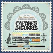 Nos vamos juntos - un tributo a las canciones de caifanes y jaguares. vol 1