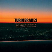 Bottled at source - the best of the source years cover image