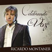 Celebrando La Voz De Ricardo Montaner