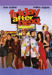 The Friday After Next