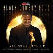 Laffapalooza Black Comedy Gold