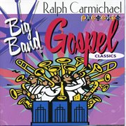 The big band gospel classics cover image