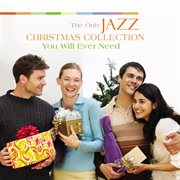 The only jazz christmas collection you will ever need cover image